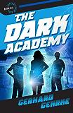 The Dark Academy (Supervillain High Book 4) (English Edition)