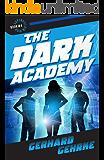 The Dark Academy (Supervillain High Book 4)