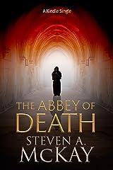 The Abbey of Death (Kindle Single) Kindle Edition