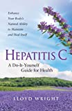 Hepatitis C A Do-It-Yourself Guide for Health