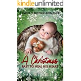 A Christmas Baby to Heal his Heart: Amish Romance