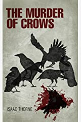 The Murder of Crows Kindle Edition