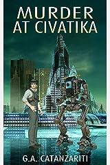 Murder At Civatika Kindle Edition