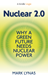 Nuclear 2.0: Why A Green Future Needs Nuclear Power (English Edition)