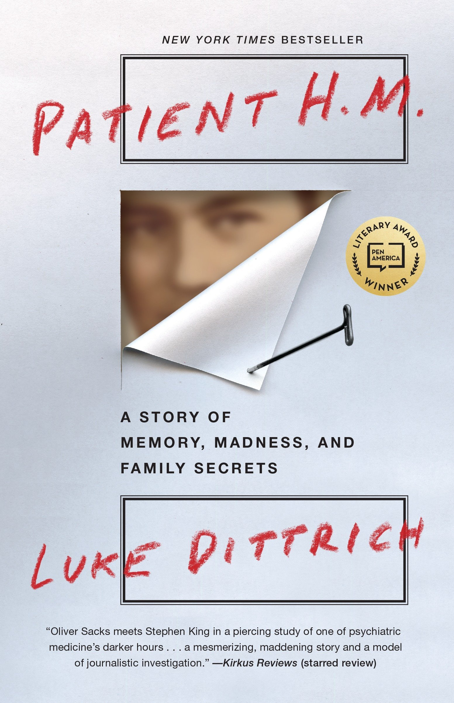 Patient H.M.: A Story of Memory, Madness, and Family Secrets