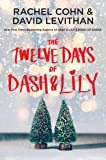 The Twelve Days of Dash & Lily (Dash & Lily Series)