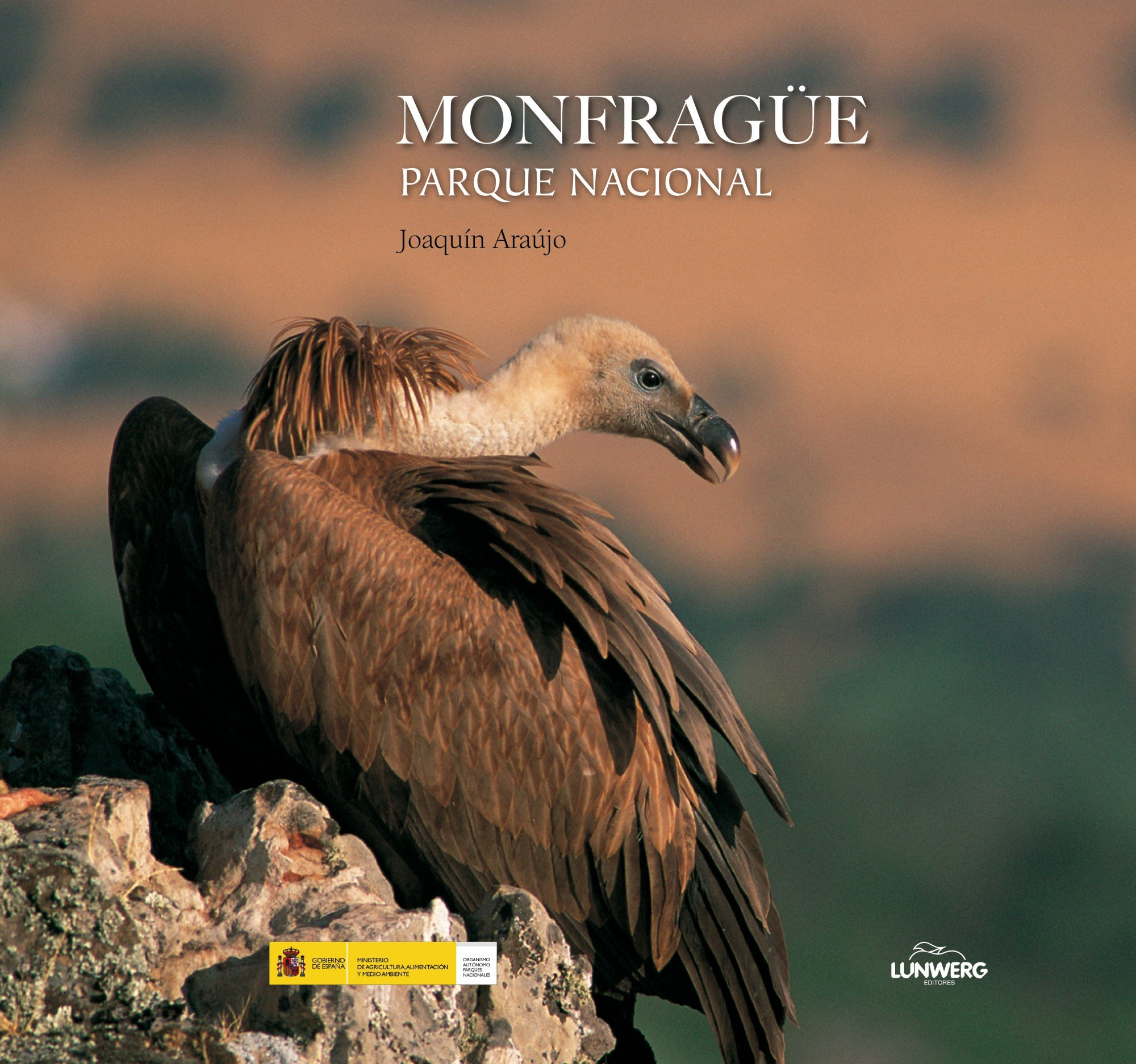 Monfragüe. Parque Nacional. (Parques nacionales): Amazon.es: Araújo, Joaquín: Libros