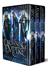 The Drowning Empire: The Complete Series Kindle Edition