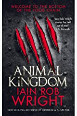 Animal Kingdom: A Horror Survival Novel Kindle Edition