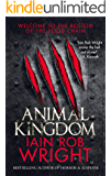 Animal Kingdom: A Horror Survival Novel