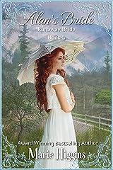 Alan's Bride (Runaway Mail-Order Bride Book 5) Kindle Edition