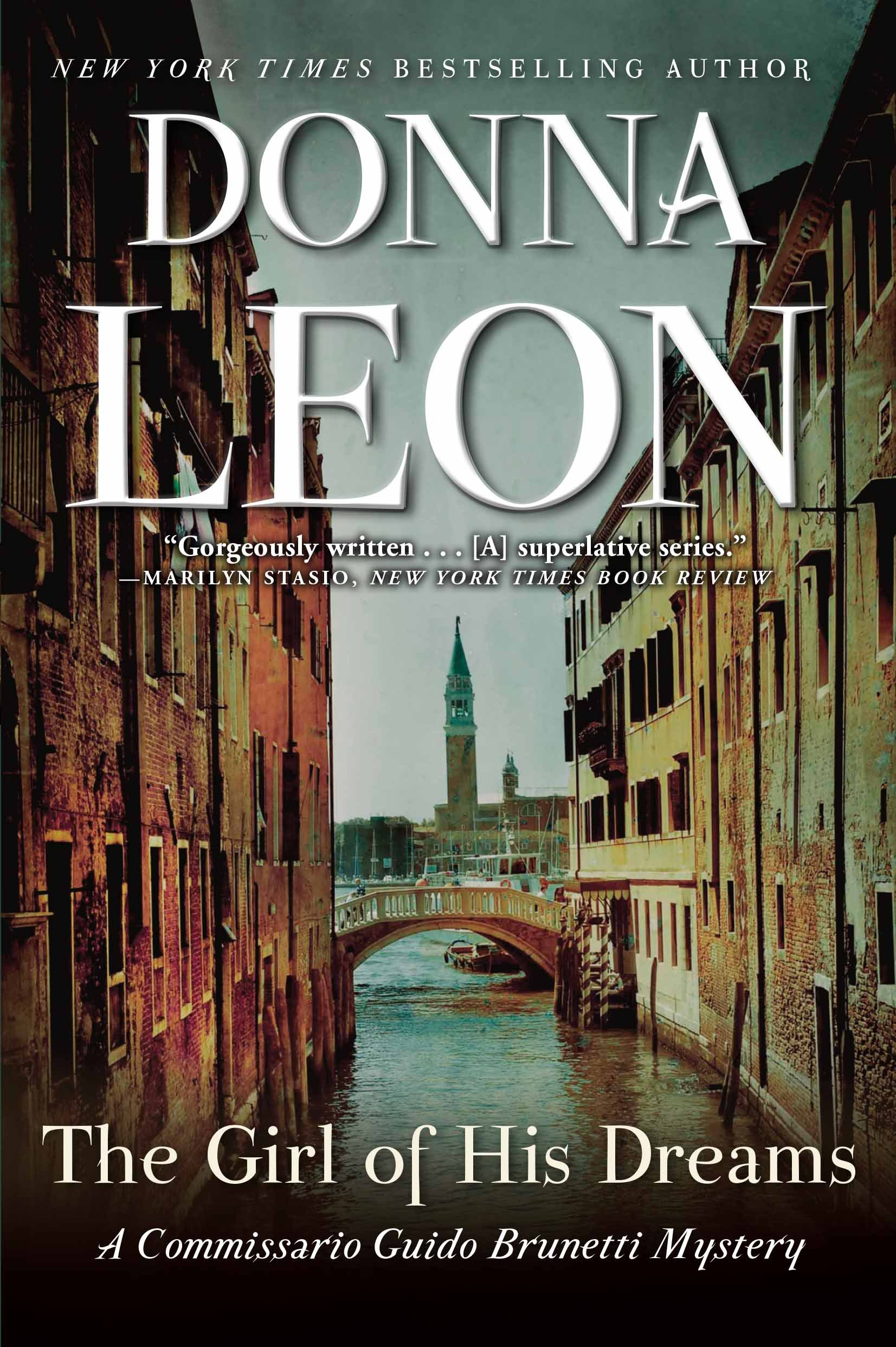 The Girl Of His Dreams A Commissario Guido Brunetti Mystery Donna Leon 9780802126917 Books