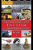 Intermediate English Comprehension - Book 2 (WITH AUDIO)