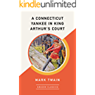 A Connecticut Yankee in King Arthur's Court (AmazonClassics Edition) (English Edition)
