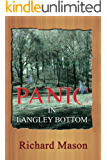 Panic in Langley Bottom (Richard the Norphlet Paperboy Book 11)