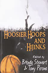 Hoosier Hoops and Hijinks: 16 Mysteries Set Amongst Indiana Hardcourts Paperback