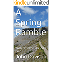 A Spring Ramble: Walking the Offa's Dyke Path