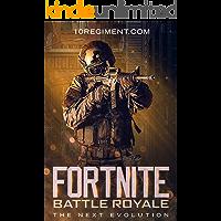 Fortnite Battle Royale: The Next Evolution