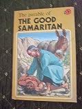 The Parable of the Good Samaritan (Easy Reading Books)