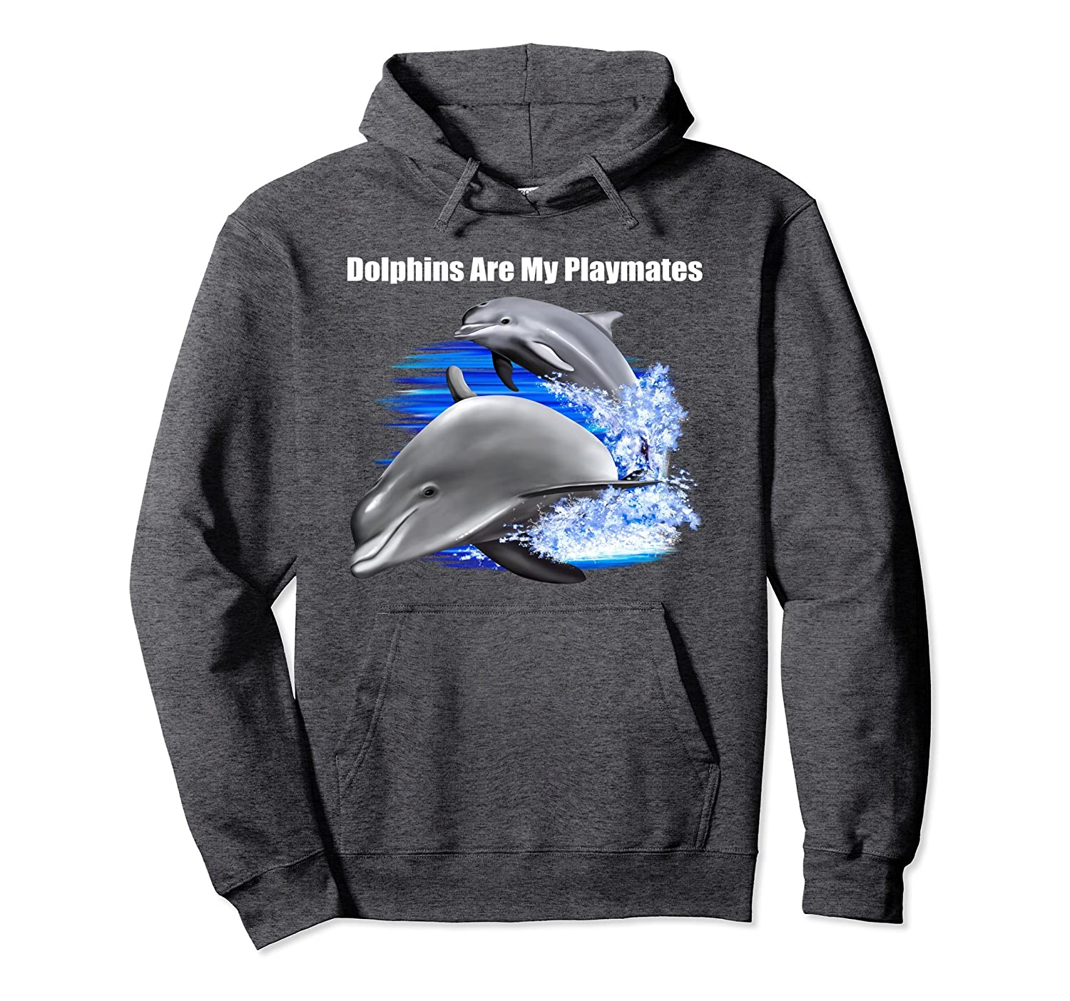 Adorable Dolphin Hoodie Design Gift Dolphins Are Playmates.-mt