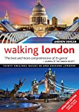 Walking London, Updated Edition: Thirty Original Walks in and Around London