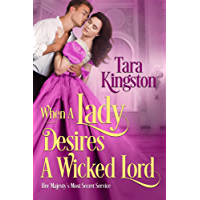 When a Lady Desires a Wicked Lord (Her Majesty's Most Secret Service Book 3) (English Edition)