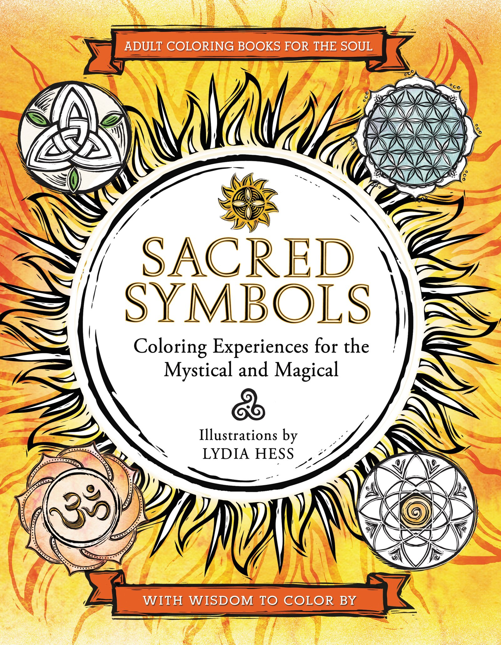 Coloring book kea - Sacred Symbols Coloring Experiences For The Mystical And Magical Coloring Books For The Soul Amazon Co Uk Lydia Hess 9780062434258 Books