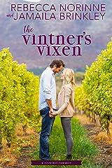 The Vintner's Vixen (The River Hill Series Book 1)