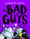 The Bad Guys: Episode 3 the Furball Strikes Back