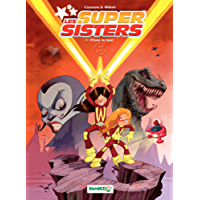 Les Super Sisters: Privée de laser (nouvelle édition) (French Edition)