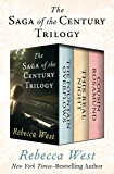 The Saga of the Century Trilogy: The Fountain Overflows, This Real Night, and Cousin Rosamund (English Edition)