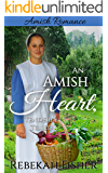 AMISH ROMANCE: An Amish Heart, Tenderly Tilled: A Sweet, Clean Amish Romance Story