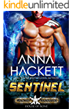 Sentinel: A Scifi Alien Romance (Galactic Gladiators: House of Rone Book 1)