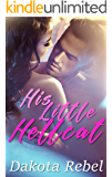 His Little Hellcat: A Second Chance Safe Romance
