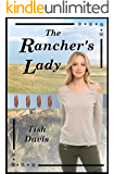 The Rancher's Lady: Sweet Christian Romance Series, Following God's Calling