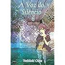 A Voz do Silêncio - Volume 6