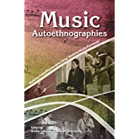 Music Autoethnographies: Making Autoethnography Sing/Making Music Personal book cover