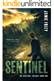 Sentinel (The Sentinel Trilogy Book 1) (English Edition)