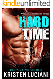 Hard Time: A Sexy Romantic Suspense Novel