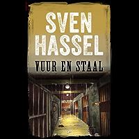 Vuur en Staal: Nederlandse editie (Sven Hassel Serie over de Tweede Wereldoorlog)