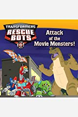 Transformers Rescue Bots: Attack of the Movie Monsters! Kindle Edition