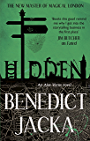 Hidden: An Alex Verus Novel from the New Master of Magical London