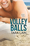Volley Balls (Balls to the Wall Book 1)