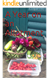 A Year on an Allotment: By Molly Stewart