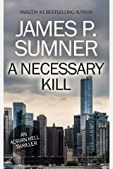 A Necessary Kill: An Adrian Hell Thriller (Book #5) (Adrian Hell Series) Kindle Edition