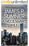 A Necessary Kill - Adrian Hell #5 (Adrian Hell Series)