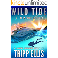 Wild Tide: A Coastal Caribbean Adventure (Tyson Wild Thriller Book 4)