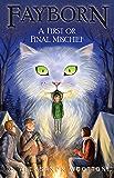 A First or Final Mischief (Fayborn Book 3)