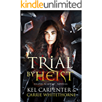Trial by Heist (Daizlei Academy)