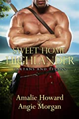 Sweet Home Highlander (Tartans & Titans Book 1) Kindle Edition
